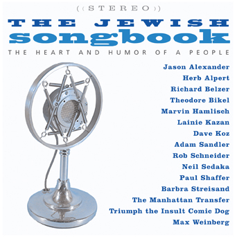 The Jewish Songbook: The Heart And Humor Of A People
