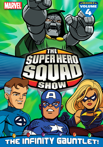 The Super Hero Squad Show: The Infinity Gauntlet, Vol  4