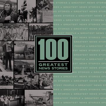 100 Greatest News Stories