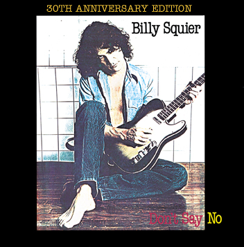 Don't Say No [30th Anniversary Edition]
