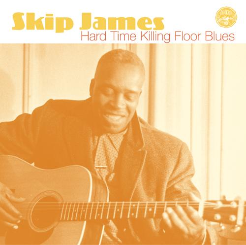 Hard Time Killing Floor Blues