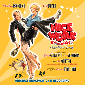 Nice Work If You Can Get It (Broadway Musical)