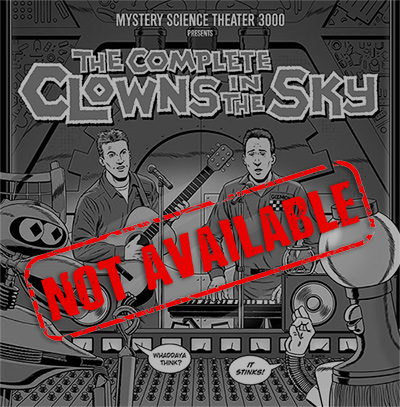 MST3K: The Complete Clowns In The Sky (Limited Edition 2-CD Set) (SOLD OUT)
