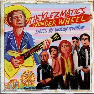 Wonder Wheel (Lyrics By Woody Guthrie)