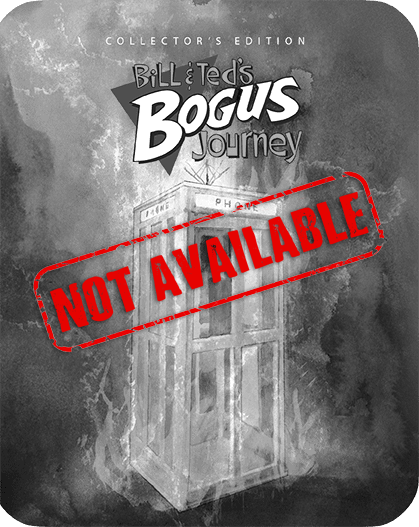 Product_Not_Available_Bill_and_Ted_s_Bogus_Journey_Steelbook