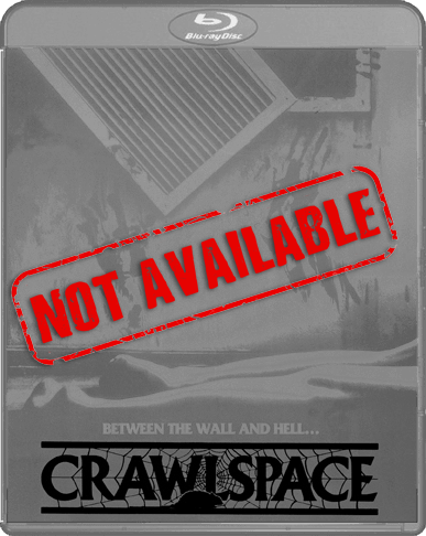 Crawlspace (SOLD OUT)