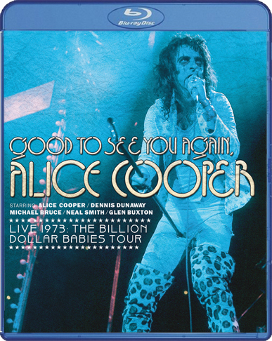 Good To See You Again, Live 1973: The Billion Dollar Babies Tour