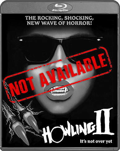 Howling II: Your Sister Is A Werewolf (SOLD OUT)