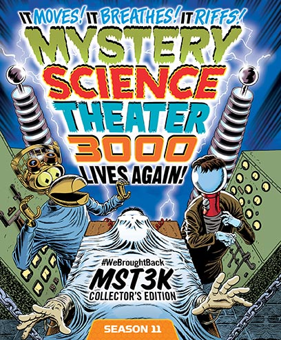 MST3K: Season Eleven [#WeBroughtBackMST3K Collector's Edition]