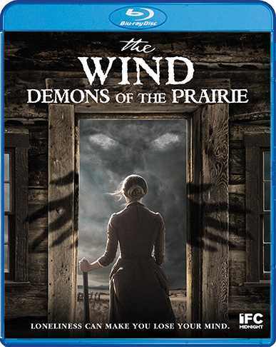 The Wind: Demons Of The Prairie