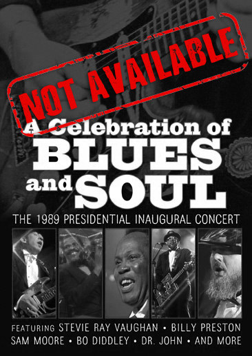 A Celebration Of Blues And Soul: The 1989 Presidential Inaugural Concert (SOLD OUT)