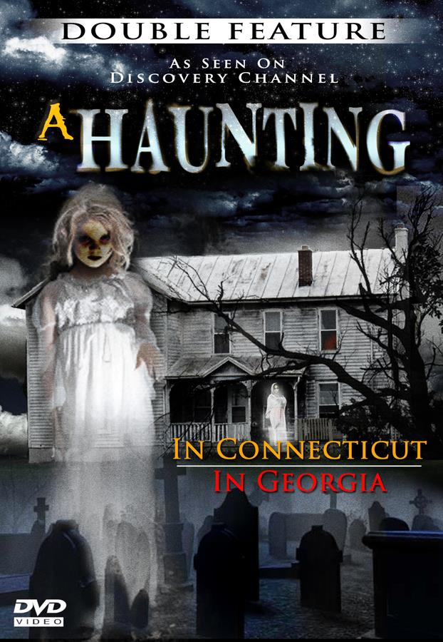 A Haunting: In Connecticut / In Georgia