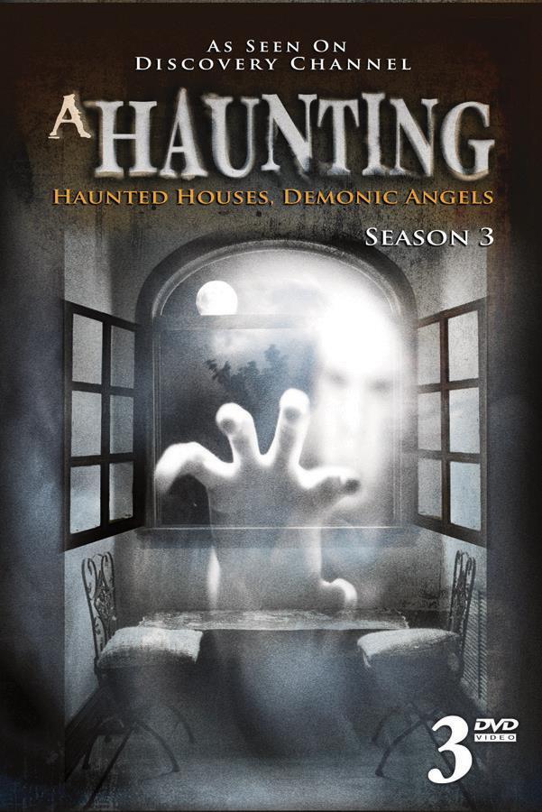 A Haunting: Season Three