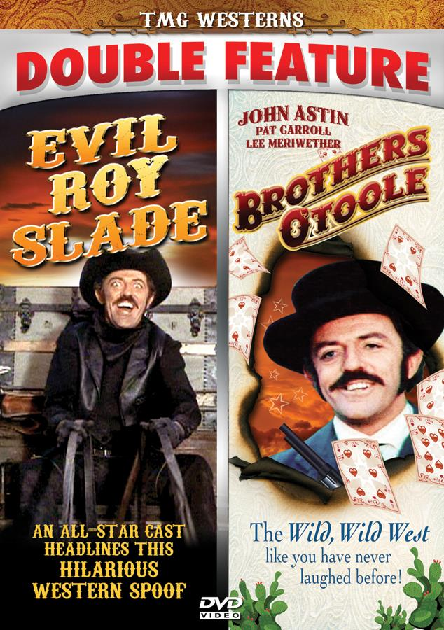 Evil Roy Slade / Brothers O'Toole [Double Feature]
