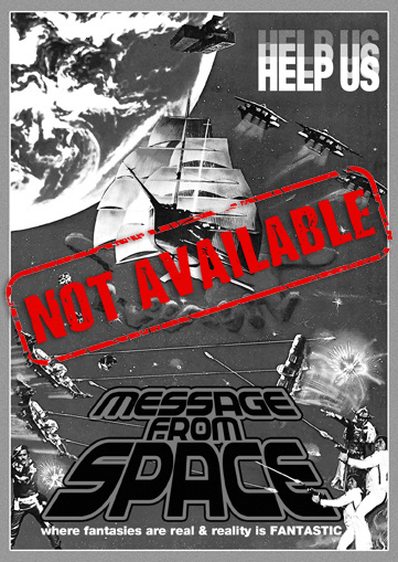Message From Space (SOLD OUT)