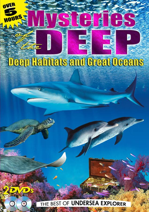 Mysteries Of The Deep: Deep Habitats & Great Oceans