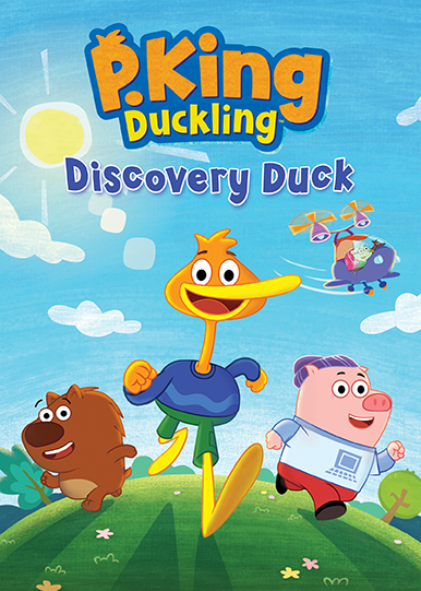 P. King Duckling: Discovery Duck