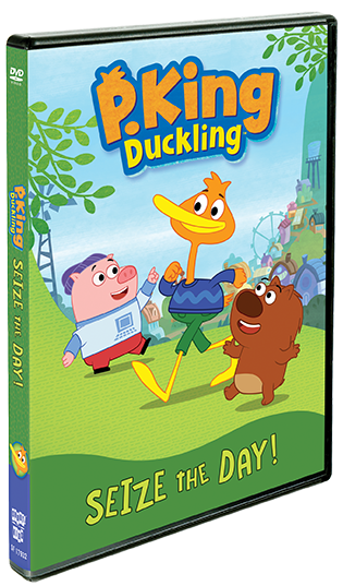 P. King Duckling: Seize The Day!