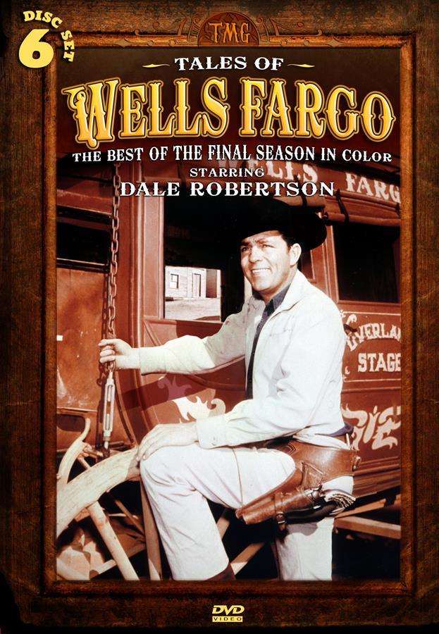 Tales Of Wells Fargo: The Best Of The Final Season