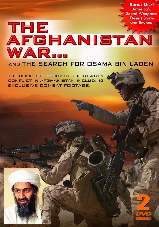 The Afghanistan War... And The Search For Osama Bin Laden