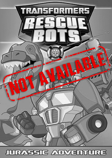 Transformers Rescue Bots: Jurassic Adventure (SOLD OUT)