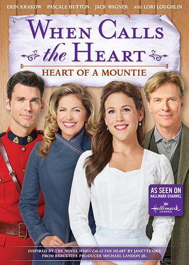 When Calls The Heart: Heart Of A Mountie