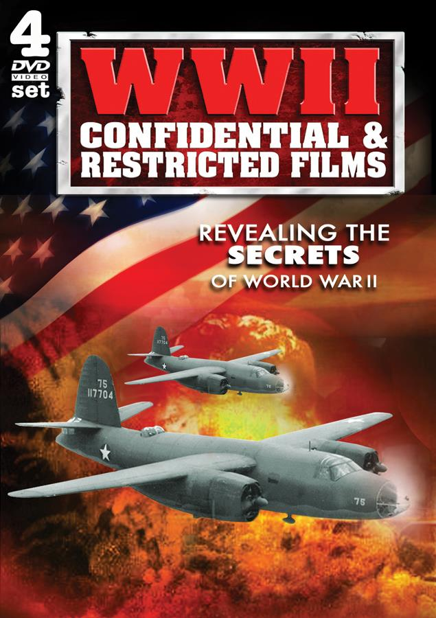 WWII: Confidential & Restricted Films
