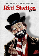 The Red Skelton Show: The Lost Episodes
