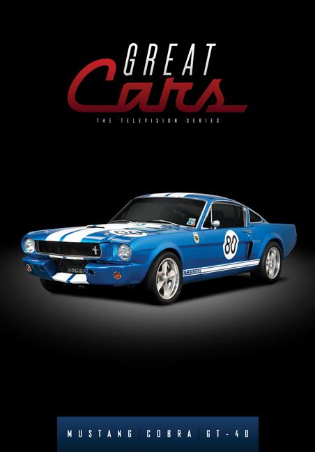 Great Cars: Mustang/Cobra/GT-40