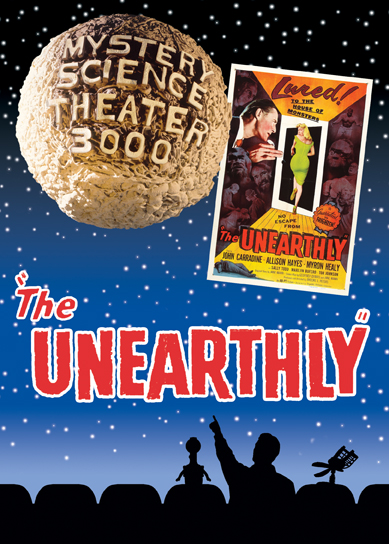 MST3K: The Unearthly