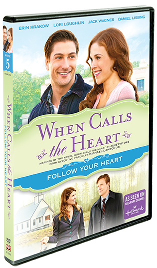 When Calls The Heart: Follow Your Heart