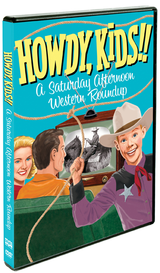 Howdy, Kids!!: A Saturday Afternoon Roundup