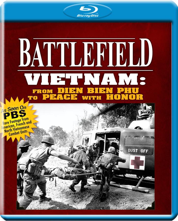 Battlefield Vietnam: From Dien Bien To Peace With Honor