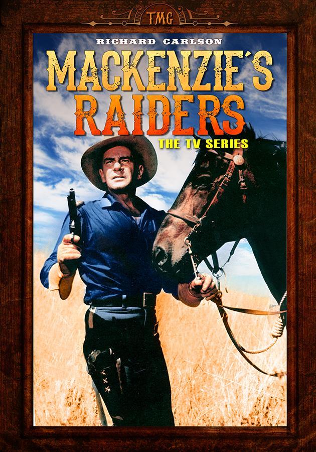 Mackenzie's Raiders: The TV Series
