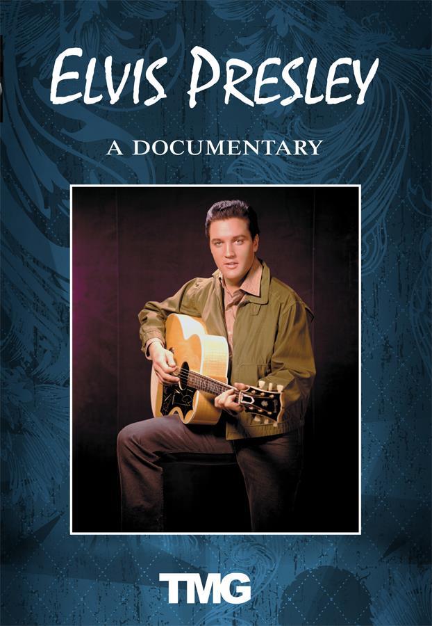 Elvis Presley: A Documentary
