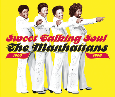 Sweet Talking Soul: The Manhattans 1965-1990