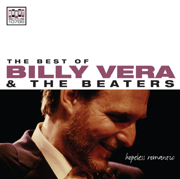Hopeless Romantic: The Best Of Billy Vera & The Beaters