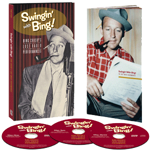 Swingin' With Bing: Lost Radio Performances
