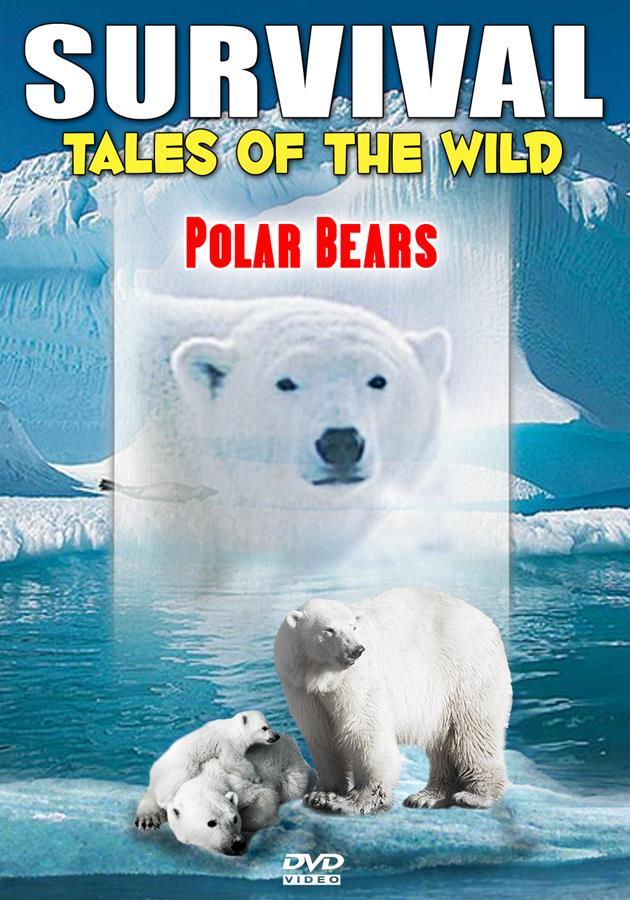 Survival: Tales Of The Wild: Polar Bears