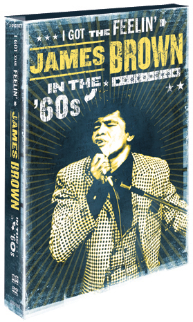 I Got The Feelin': James Brown In The '60s