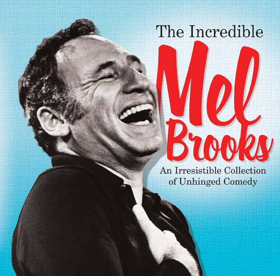 The Incredible Mel Brooks: An Irresistible Collection Of