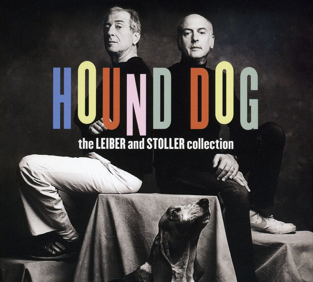 Hound Dog: The Leiber And Stoller Collection