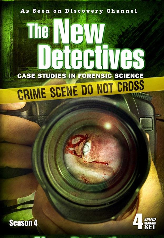 The New Detectives: Case Studies In Forensic Science: Season Four