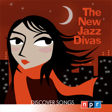 NPR Discover Songs: The New Jazz Divas