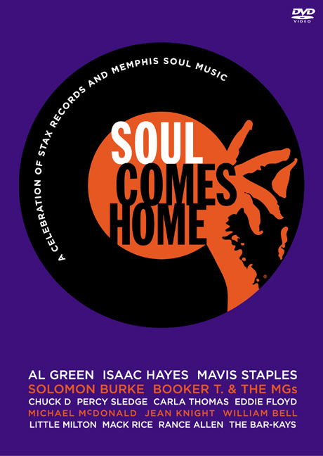 Soul Comes Home: A Celebration Of Stax Records