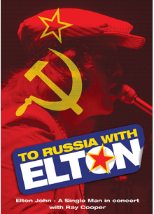 To Russia... With Elton
