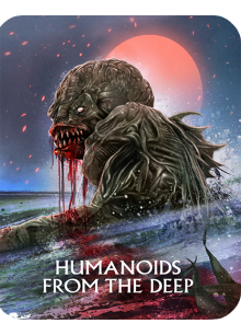 Humanoids From The Deep [Limited Edition Steelbook]